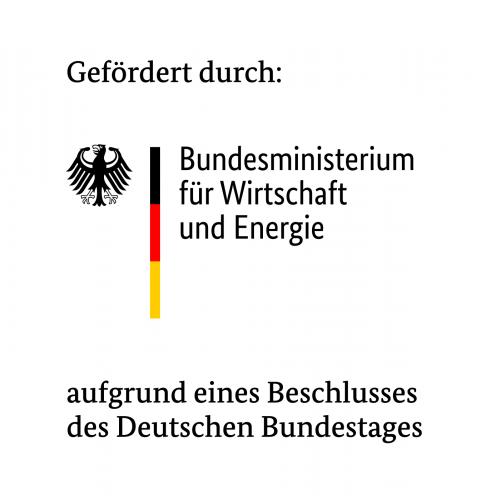 Gefördert durch: Bundesministerium für Wirtschaft und Energie aufgrund eines Beschlusses des Deutschen Bundestages